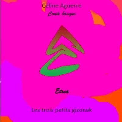 Conte basque - Les 3 petits gizon - Livre