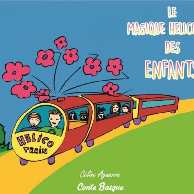 Conte basque - Le magique Hélico-Train des enfants - Livre