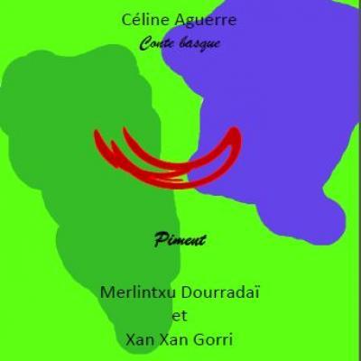 Conte basque - Merlintxu Dourradai et Xan Xan Gorri - Livre